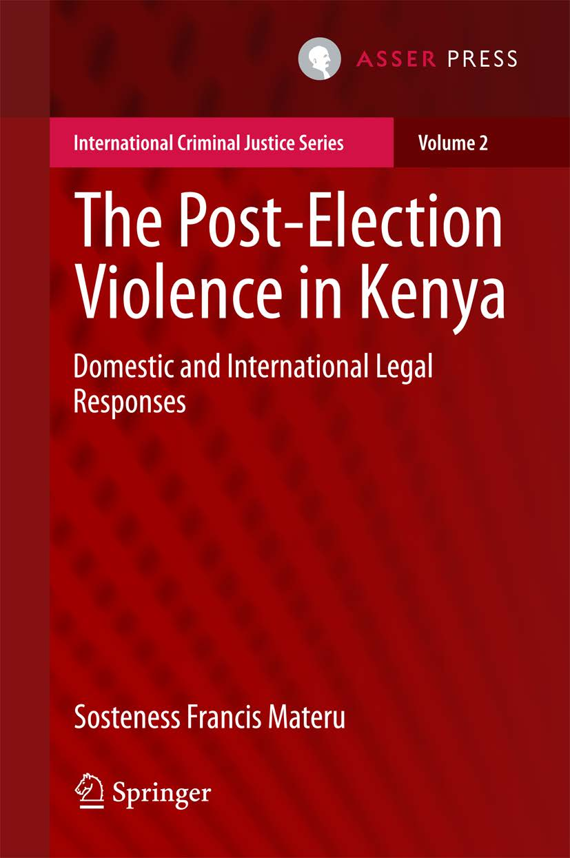 The Post-Election Violence in Kenya - Domestic and International Legal Responses